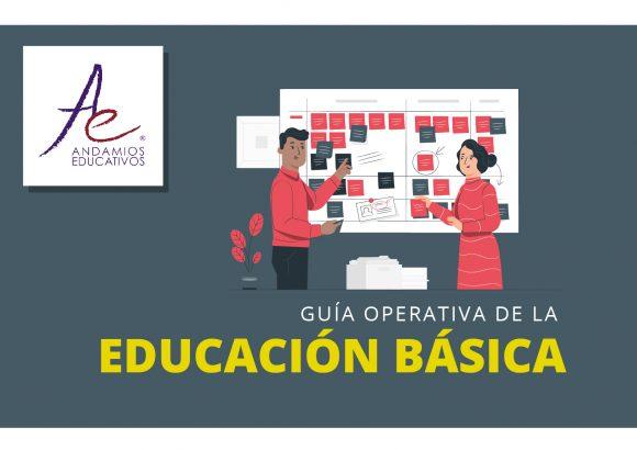 Guía Operativa de la Educación Básica