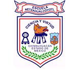 Escuela Netzahualcoyotl Ciencia y Virtud