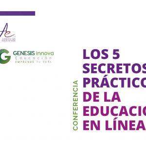 Los 5 secretos prácticos de la educación en línea